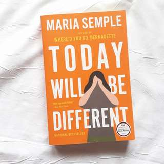New! Today Will Be Different By Maria Semple