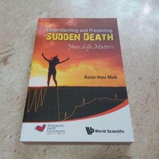 Understanding & Preventing Sudden Death