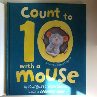 Count to Ten With A Mouse - A Margaret Wise Brown Counting Book