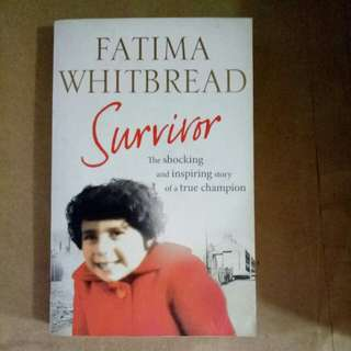Fatima Whitbread - Survivor, the shocking and inspiring story of a true champion