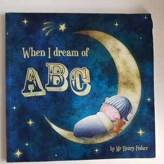 When I Dream of ABC - An A to Z Storybased Book