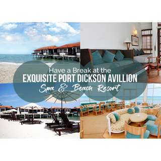 Port Dickson : 3D2N Avillion Port Dickson . Package Includes : 2 Nights Stay + Daily Breakfast + 2 Way Coach + 2 Way Land Transfer The Pines Malacca To Port Dickson (VV). Min 2 Pax To Go. Terms & Conditions Apply.