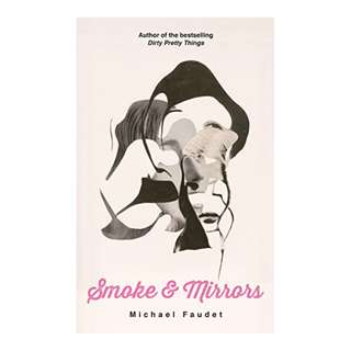 Smoke & Mirrors Kindle Edition by Michael Faudet  (Author)