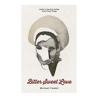 Bitter Sweet Love (Michael Faudet) Kindle Edition by Michael Faudet  (Author)