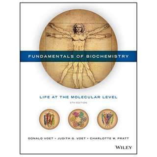 Fundamentals of Biochemistry: Life at the Molecular Level 5th Edition by Donald Voet (Author), Judith G. Voet (Author), Charlotte W. Pratt (Author)