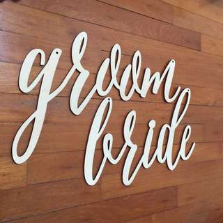 Groom and Bride Signage