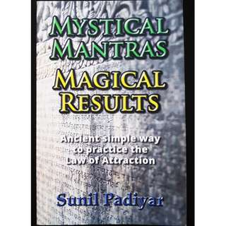 Mystical Mantras. Magical Results
