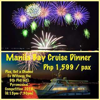 Manila Bay Cruise Dinner with Pyromusical Competition