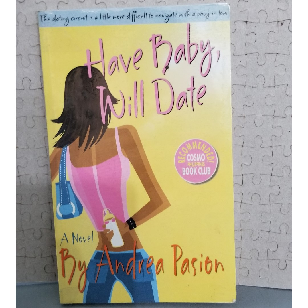 Have Baby, Will Date by Andrea Pasion