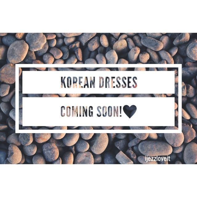 Korean dresses soon😍😍