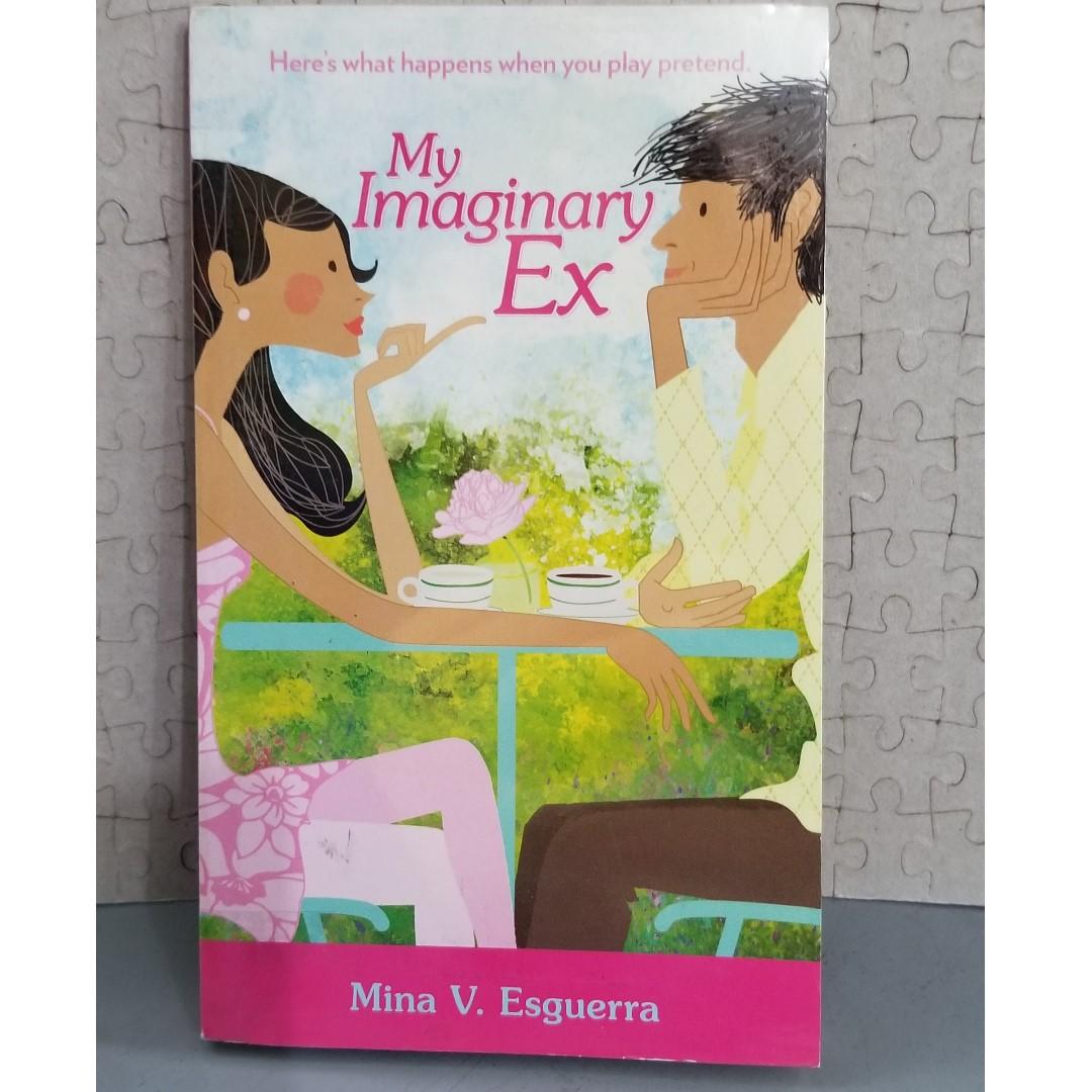 My Imaginary Ex by Mina V. Esguerra
