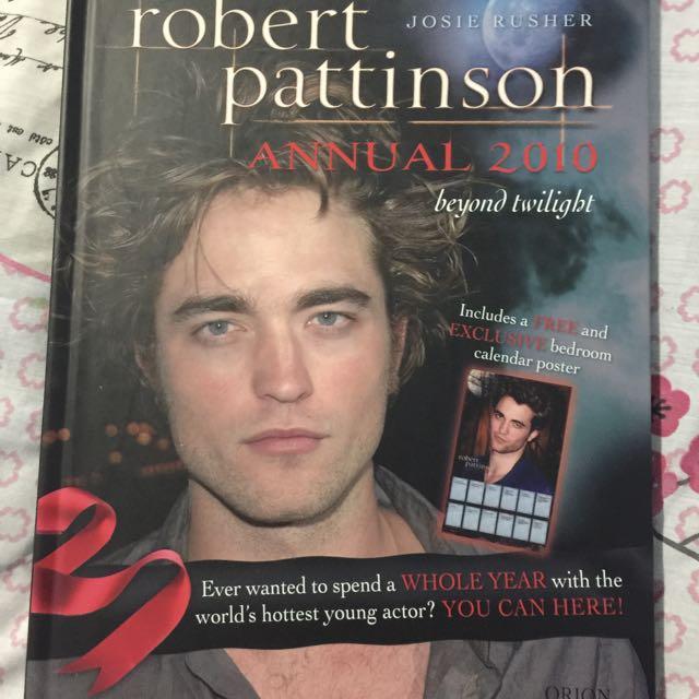 Robert Pattinson Annual 2010 Beyond Twilight