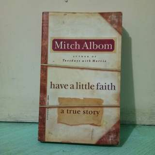 Have a Little Faith (by Mitch Albom)