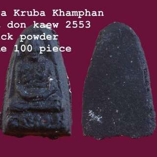 Phra Khruba Kamphang From Wat Dornkaew by khruba himself and Ajarn Odd in the year 2553.