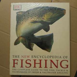 The Encyclopedia of Fishing - A Complete Guide by DK