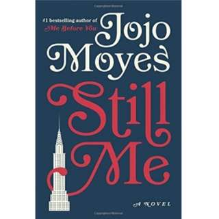 Jojo Moyes - Still Me: A Novel *Ebook*