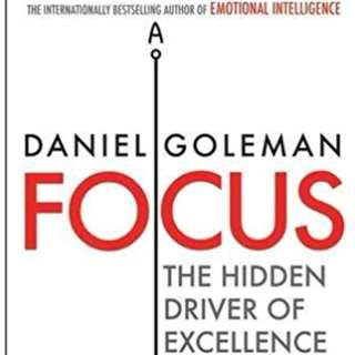 Original Book Focus The Hidden Driver of Excellence by Goleman Daniel