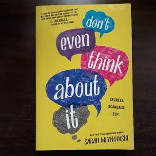 Don't Even Think About It : Sarah Mlynowski