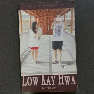 For That Day by Low Kay Hwa