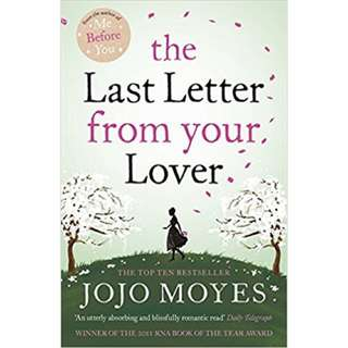 The Last Letters From Your Lover by Jojo Moyes