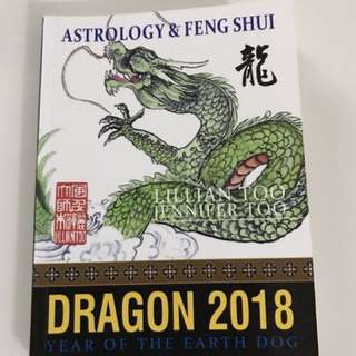 Lillian Too 2018 Dragon Astrology & Feng Shui