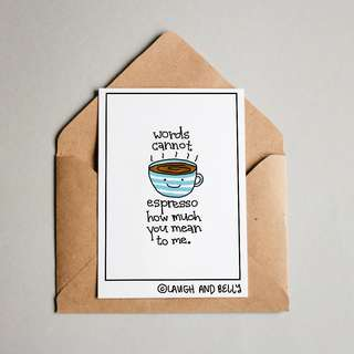 Postcard: Words Cannot Espresso How Much You Mean To Me (Coffee Puns) Funny