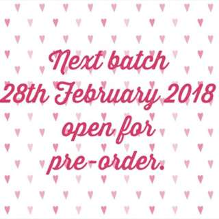 Batch 28th February 2018! Open order now!