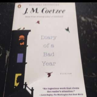 Diary Of A Bad Year By J.M. Coetzee (Nobel Prize Winning Author) - Special offer!