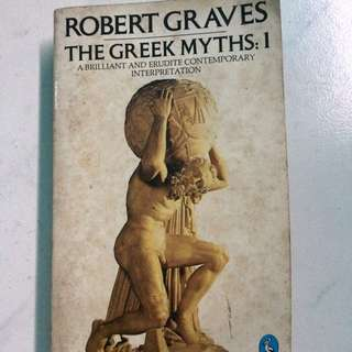 The greek myths: 1 Robert Graves