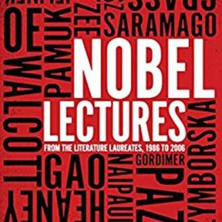 Nobel Lectures: From the Literature Laureates, 1986 to 2006 (Paperback)