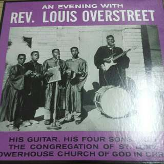 Vinyl Record / LP: Rev. Louis Overstreet ‎– An Evening With Reverend Louis Overstreet - His Guitar, His Four Sons & The Congregation At St. Luke's Powerhouse Church Of God In Christ