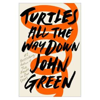 [EBOOK] Turtles All The Way Down by John Green)