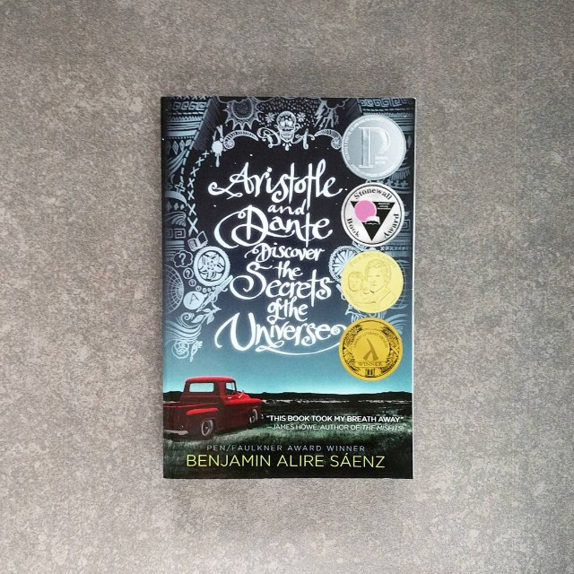 """""""Aristotle and Dante Discover the Secrets of the Universe"""" by Benjamin Alire Sáenz"""