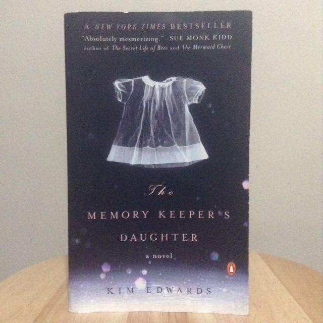 The Memory Keeper's Daughter by Kim Edwards (TP)