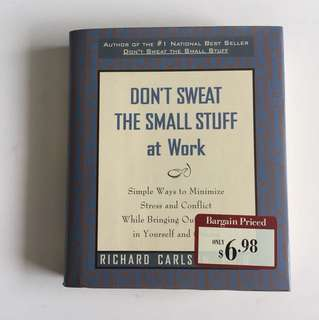 Don't sweat the small stuff at work *