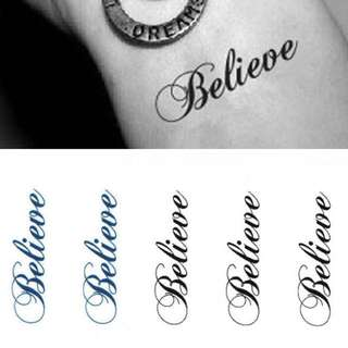 Believe temp tattoo