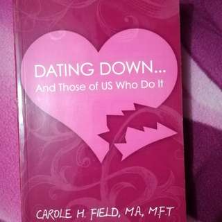 Dating Down and Those of us who did It