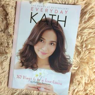 Everyday KATH(365 Ways to be a Teen Queen)