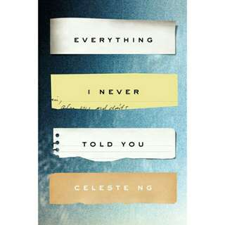 [EBOOK] Everything I Never Told You by Celeste Ng