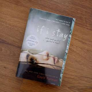 If I Stay (by Gayle Forman)