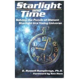 Choose 5 items for $15: Starlight and Time by Dr Russell Humphreys
