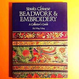 Straits Chinese Beadwork and Embroidery - A Collector's Guide