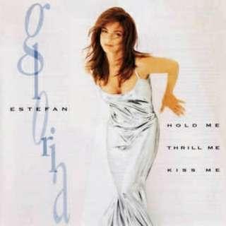 arthcd GLORIA ESTEFAN (MIAMI SOUND MACHINE) Hold Me, Thrill Me, Kiss Me CD