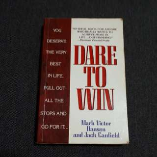 Dare to win by Mark Victor Hansen & Jack Canfield