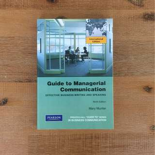 Guide to Managerial Communication: Effective Writing and Speaking 9th Ed