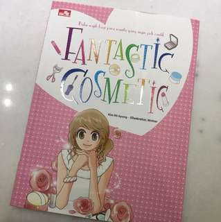 Fantastic Cosmetic - Buku wajib bagi para wanita yang ingin jadi cantik. By Kim Mi-Kyung