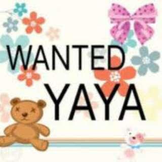 WANTED YAYA for 1 YR OLD BABY GIRL