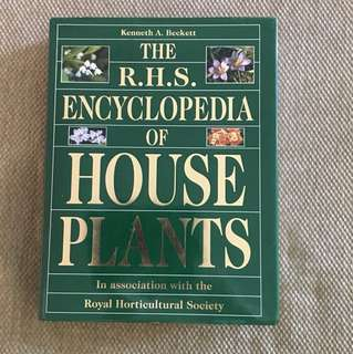 The royal horticulture society encyclopedia of house of plants