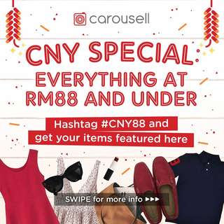 CNY Special: Everything at RM88 & under