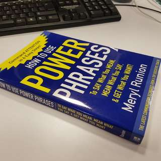 How to Use Power Phrases. Author: Meryl Runion, 2004